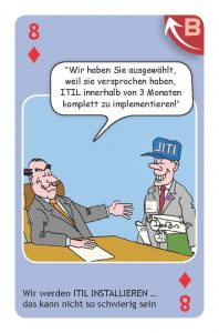 Wir werden ITIL installieren - das wird doch wohl nicht so schwierig sein