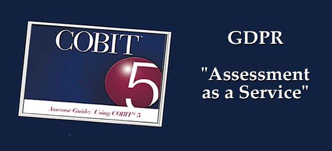 COBIT 5 als Schlüssel zur Umsetzung der GDPR – EU/DSGVO Anforderungen